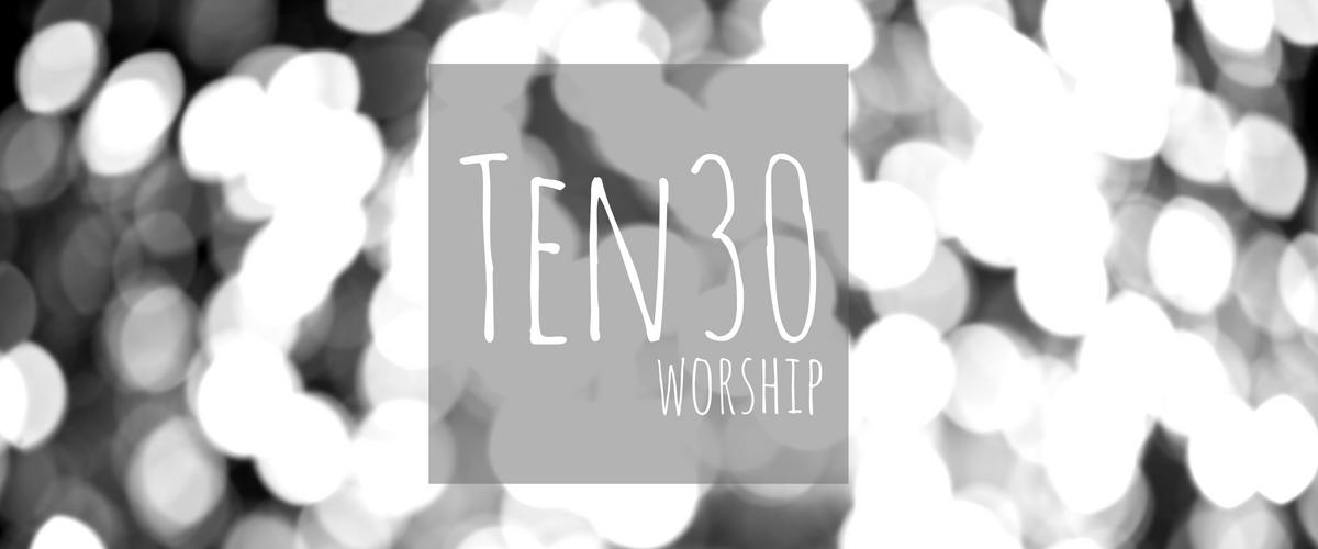 TEN30 Worship