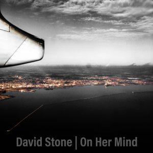 David Stone, On Her Mind