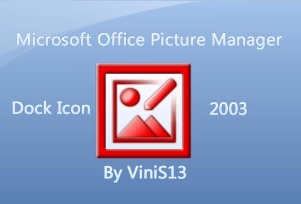 Microsoft Picture Manager Dock by Vinis13 on DeviantArt