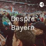Podcast despre Bayern #4