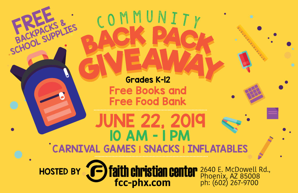Community Backpack Giveaway 2019 in Phoenix, AZ at Faith