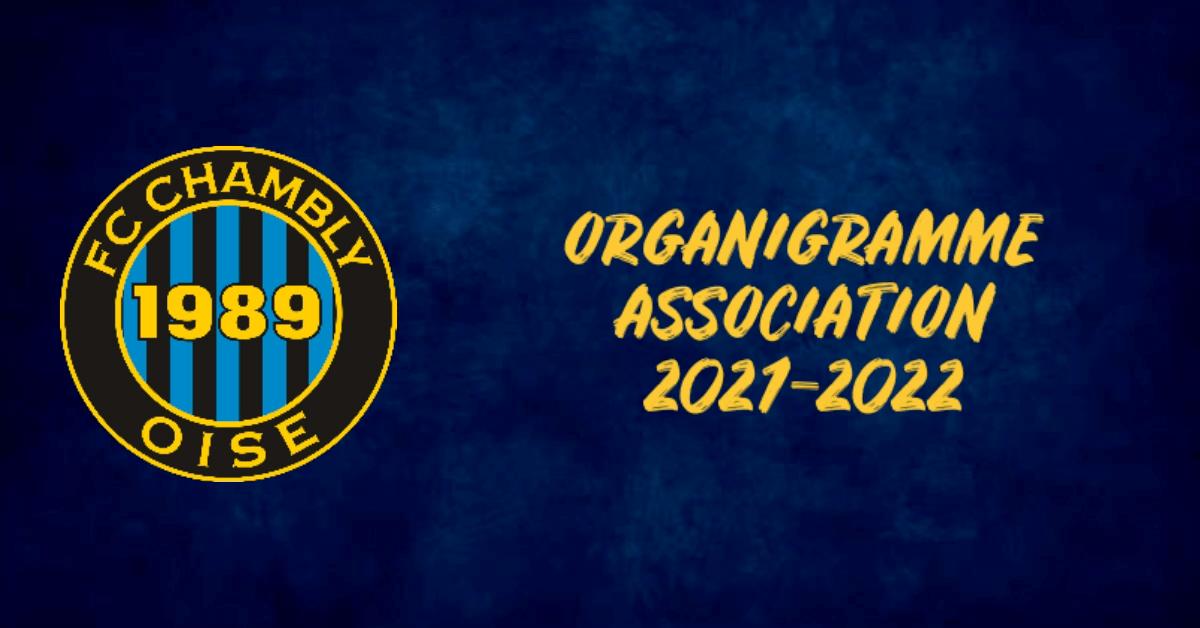 You are currently viewing Découvrez l'organigramme de l'Association FC Chambly Oise 2021-2022 !