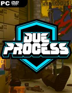Due Process Crack PC Download Torrent CPY