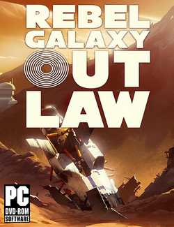 Rebel Galaxy Outlaw Crack PC Download Torrent CPY
