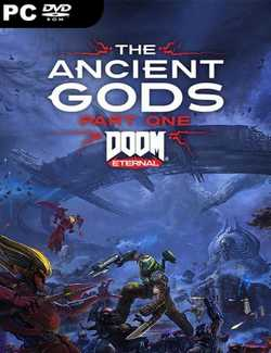 DOOM Eternal The Ancient Gods Part One Crack PC Download Torrent CPY