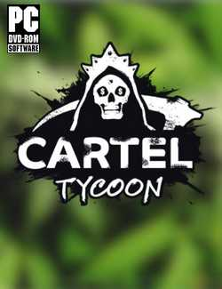 Cartel Tycoon Crack PC Download Torrent CPY