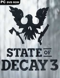 State of Decay 3 Crack PC Download Torrent CPY