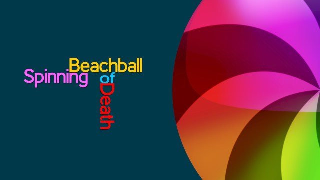Classic Spinning beachball of death wait cursor.