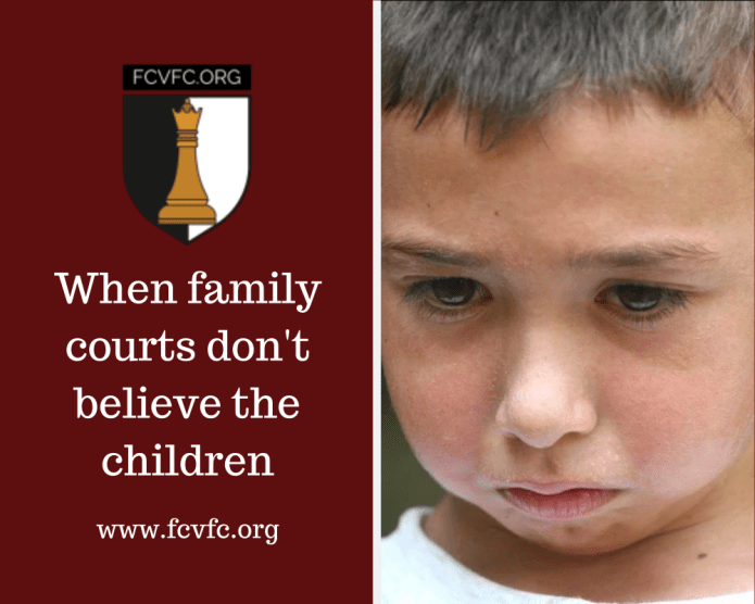 When family courts don't believe the children