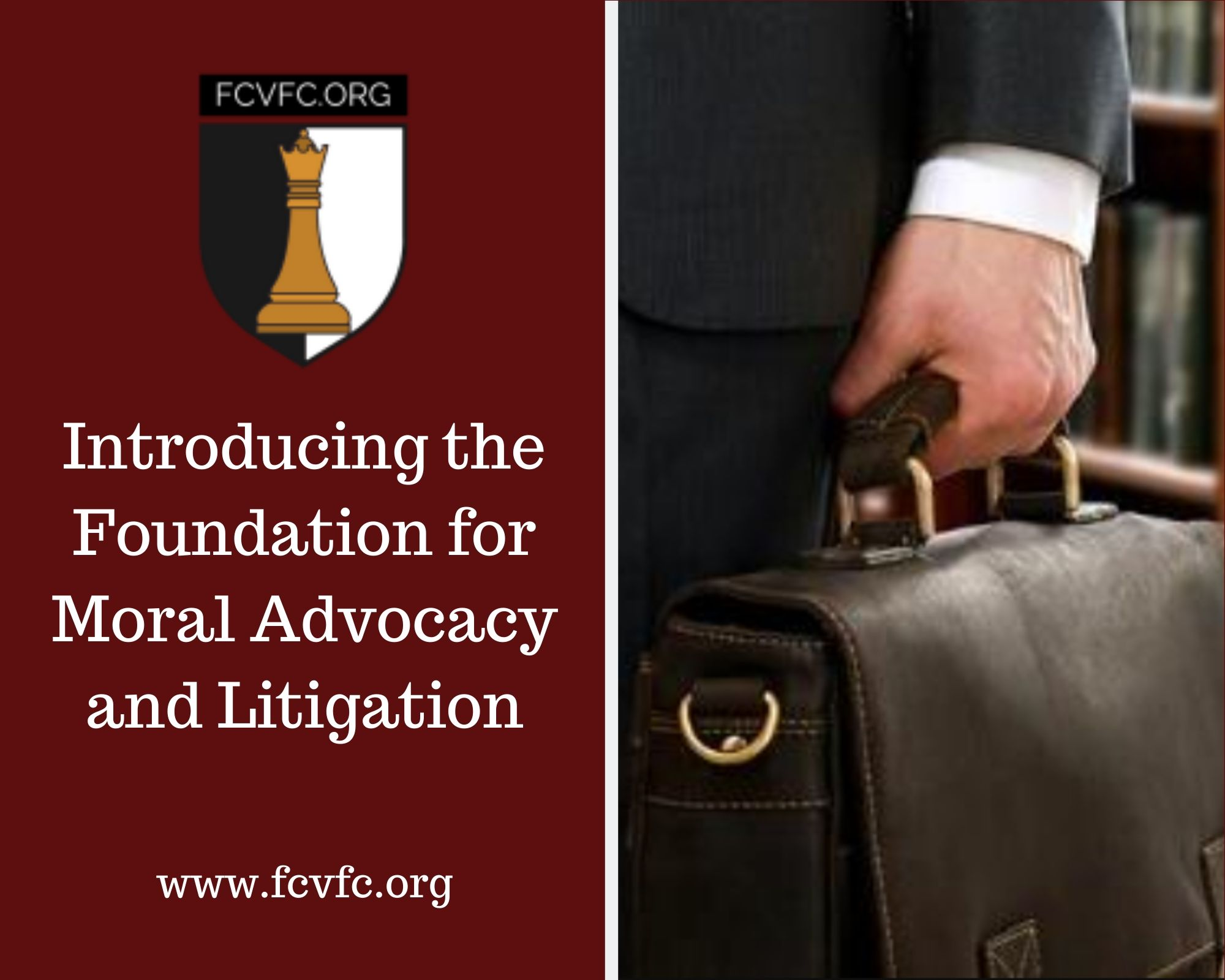 Introducing the Foundation for Moral Advocacy and Litigation