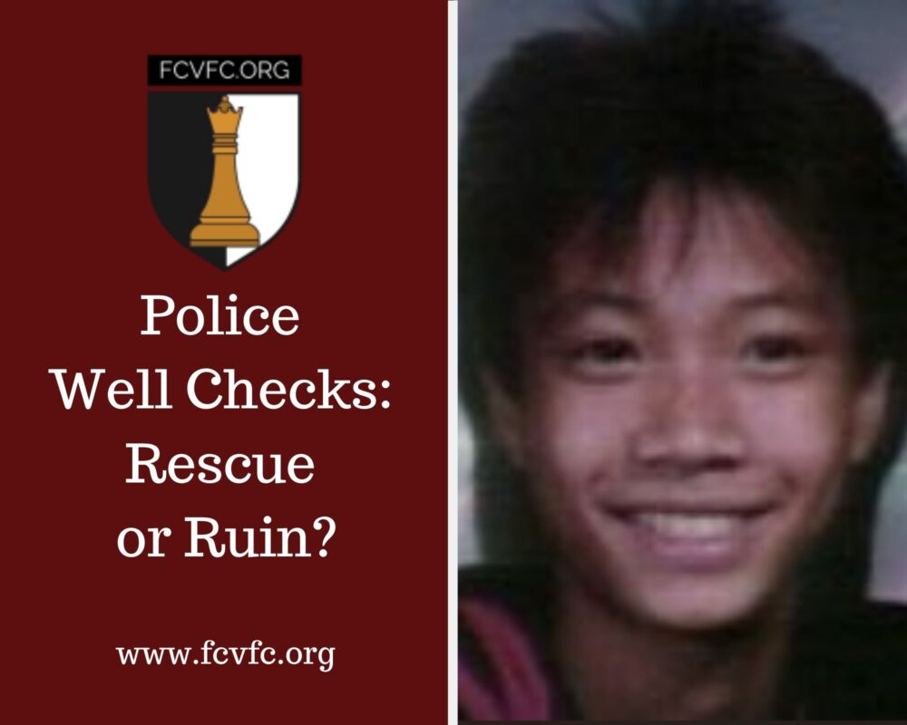 Police Well Checks: Rescue or Ruin? for children isolated in the custody of their abuser