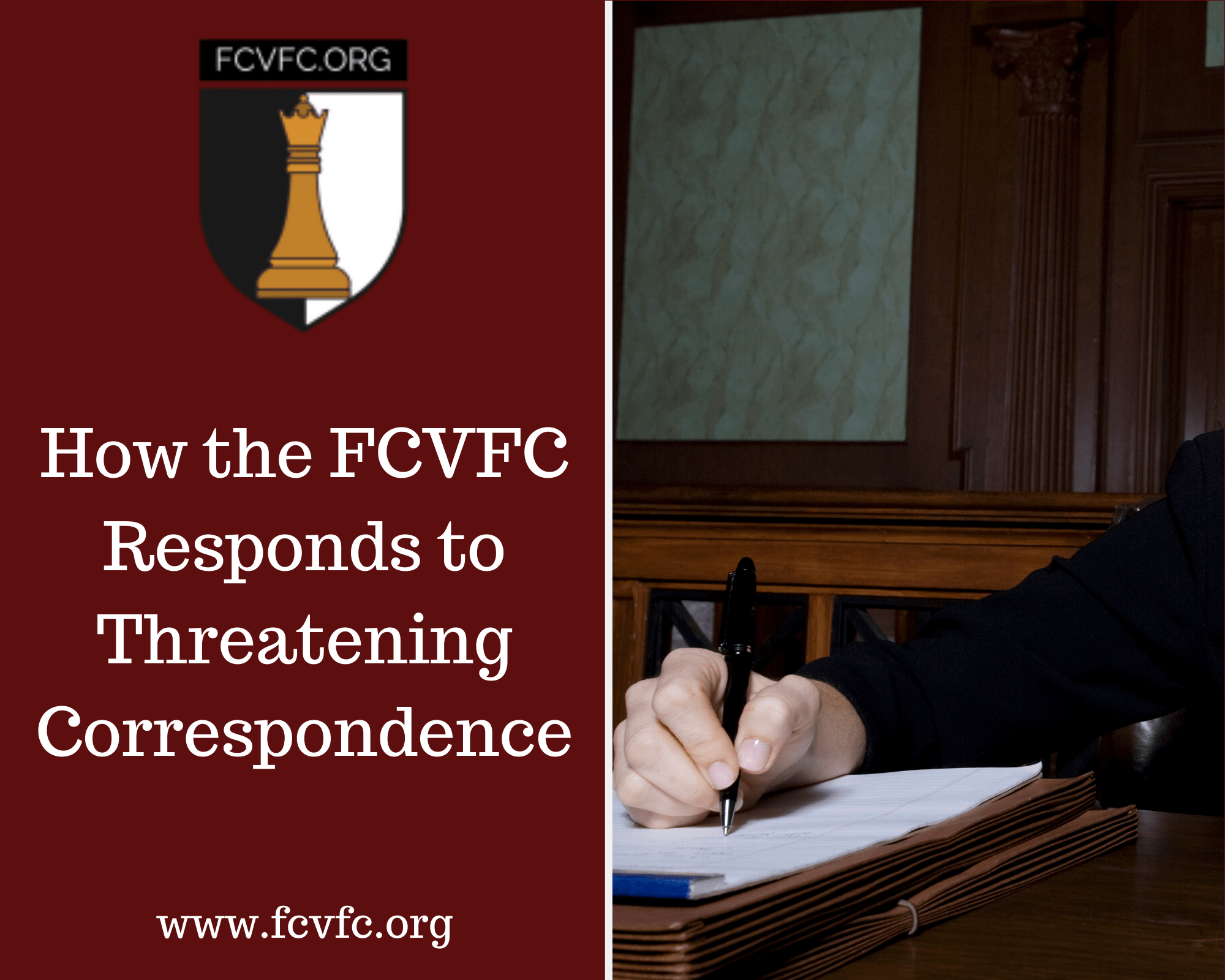 How the FCVFC Responds to Threatening Correspondence