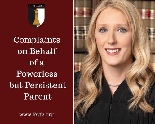 Complaints on Behalf of a Powerless but Persistent Parent