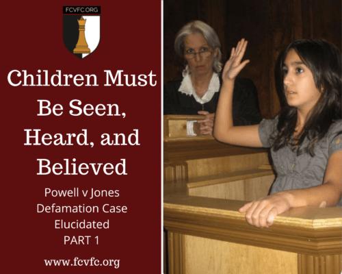 Children Must Be Seen, Heard, and Believed: Powell v Jones Defamation Case Elucidated (Part 1)