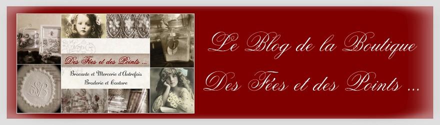 Le blog de la Boutique Des Fées et des Points ...