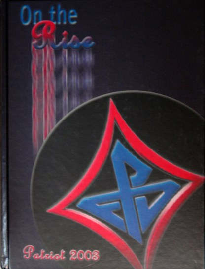 2003 Fort Dorchester Patriot Yearbook Cover