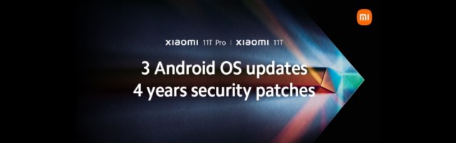 [EMBARGOED!!!] Xiaomi 11T and 11T Pro will get three Android upgrades and four years of security patches