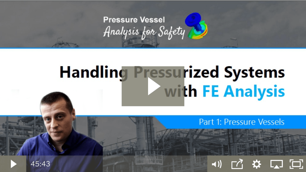 Pressure Vessel Simulation with Finite Element Analysis
