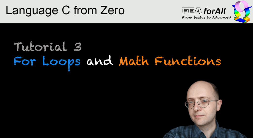 Tutorial 3 – For Loops and Math functions in language C