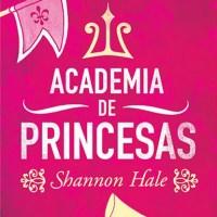 Academia de Princesas (Shannon Hale)