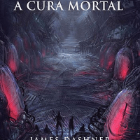 Maze Runner - A Cura Mortal (James Dashner)