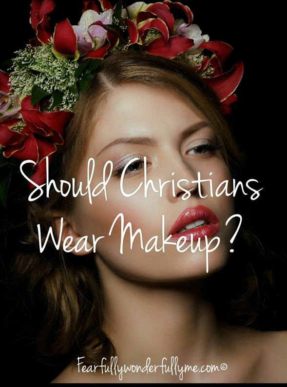 Should Christians Wear Makeup?