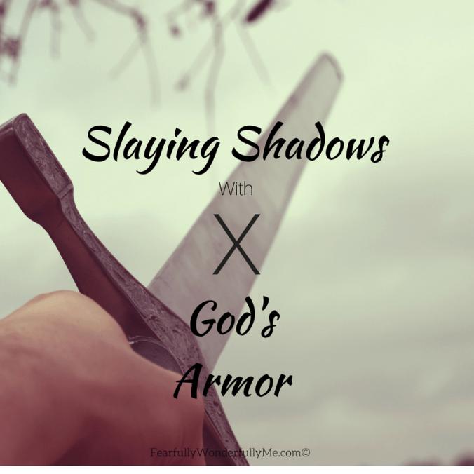 Slaying Shadows With God's Armor-Ephesians 5