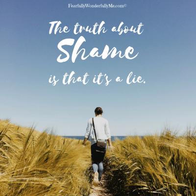shame is a lie