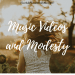 Music Videos and Modesty