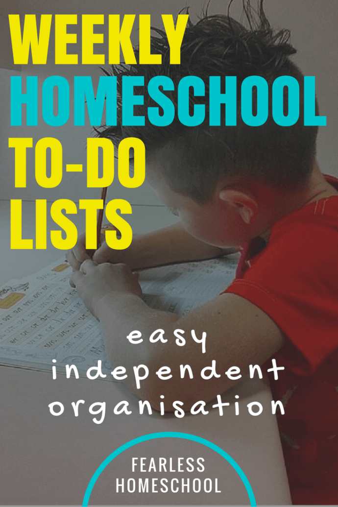 Weekly Homeschool to-do lists-encouraging independent organisation at Fearless Homeschool