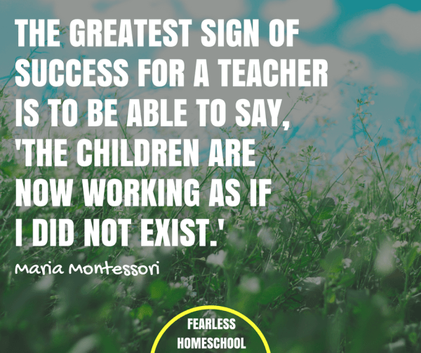 The greatest sign of success for a teacher... is to be able to say, 'The children are now working as if I did not exist. Read more at: https://www.brainyquote.com/quotes/authors/m/maria_montessori.html
