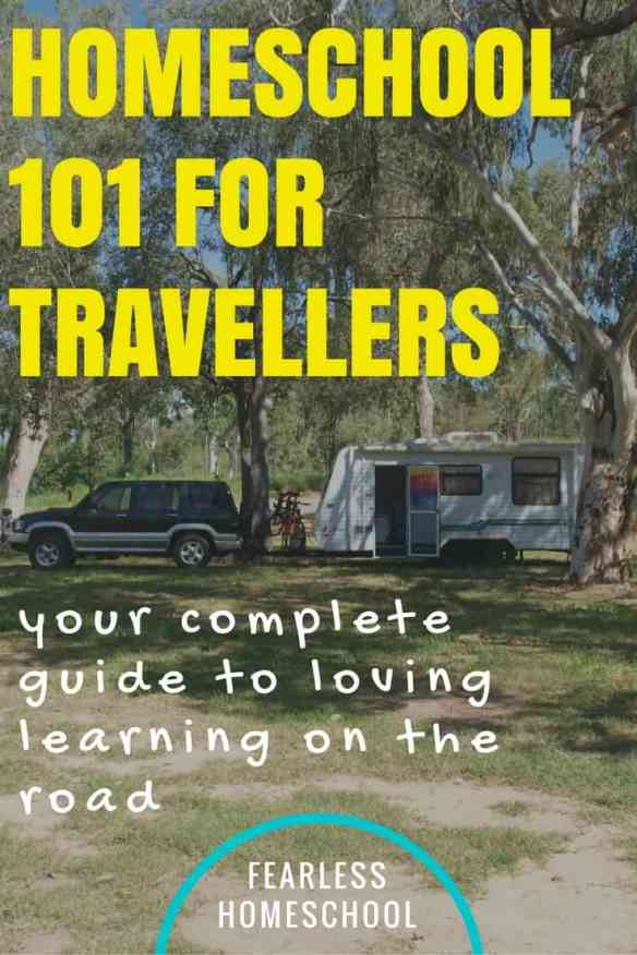 Homeschooling 101 for travellers-your complete guide to loving learning on the road