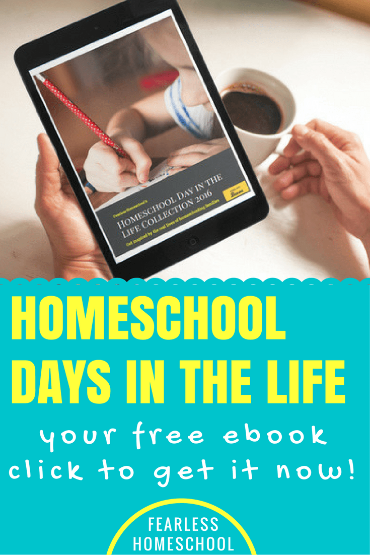 Click to download your free ebook containing the 2016 collection of Homechool Day in the Life posts from Fearless Homeschool.