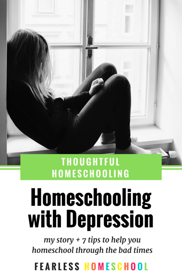 Homeschooling with Depression - my story + 7 tips to help you cope.