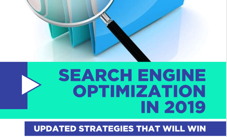 SEARCH ENGINE OPTIMIZATION IN 2019 (UPDATED STRATEGIES THAT WILL WIN)