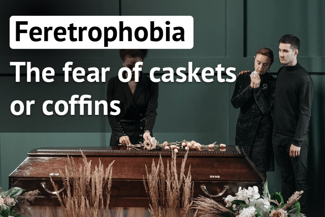 feretrophobia the fear of caskets