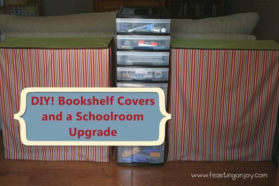DIY Bookshelf Covers and a Schoolroom upgrade