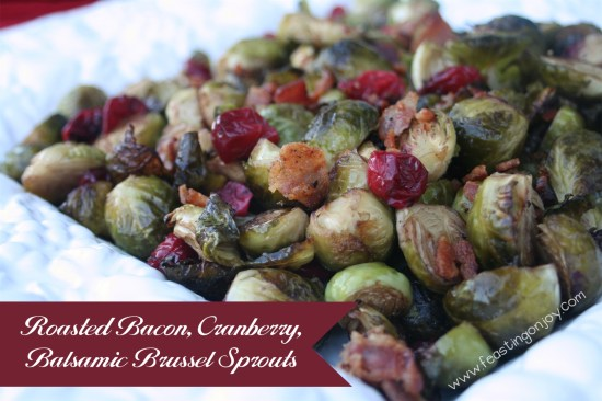Roasted Bacon Cranberry Balsamic Brussel Sprouts