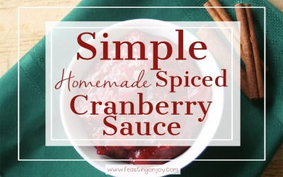 Simple Homemade Spiced Cranberry Sauce {refined sugar free}