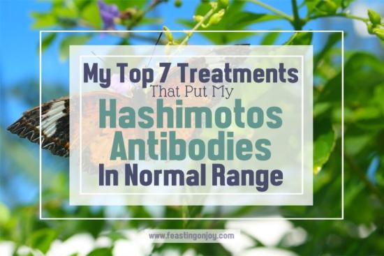 My Top 7 Treatments That Put My Hashimotos Antibodies in Normal Range 1 | Feasting On Joy