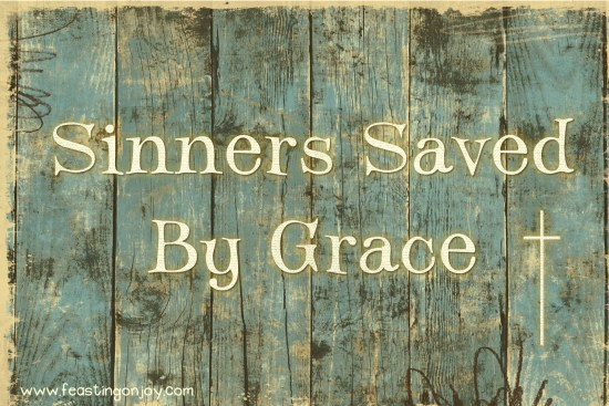Sinners Saved By Grace