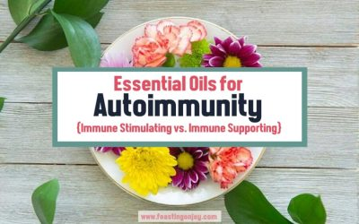 {Essential Oils for Autoimmunity} Immune Stimulating vs. Immune Supporting Oils {free chart download}