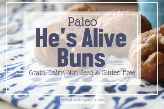 Paleo He's Alive Buns {Gluten, Grain, Diary, Nut & Seed Free} 10 | Feasting On Joy