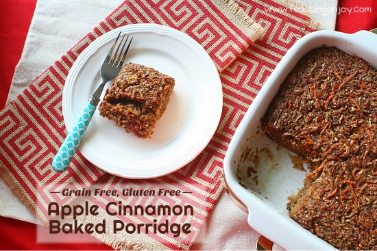 Grain Free Gluten Free Apple Cinnamon Baked Porridge | Feasting On Joy