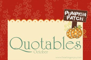 Quotables | October {With Free Printables}