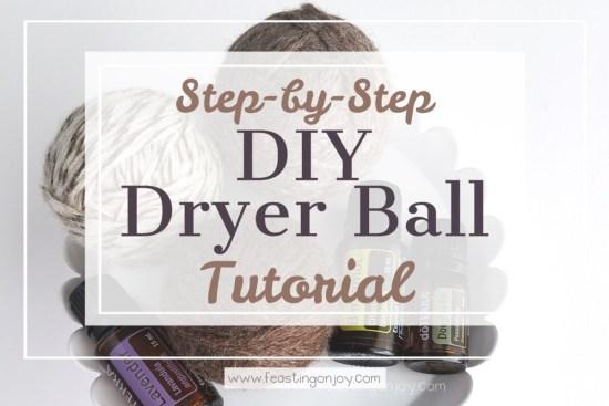 Step-by-Step DIY Dryer Ball Tutorial 1   Feasting On Joy