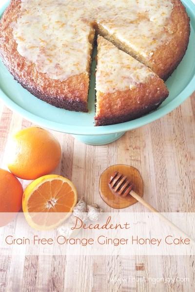 Decadent Grain Free Orange Ginger Honey Cake 6 | Feasting On Joy