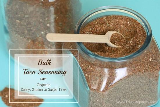 Organic Gluten, Dairy, Sugar Free Bulk Taco Seasoning   Feasting On Joy