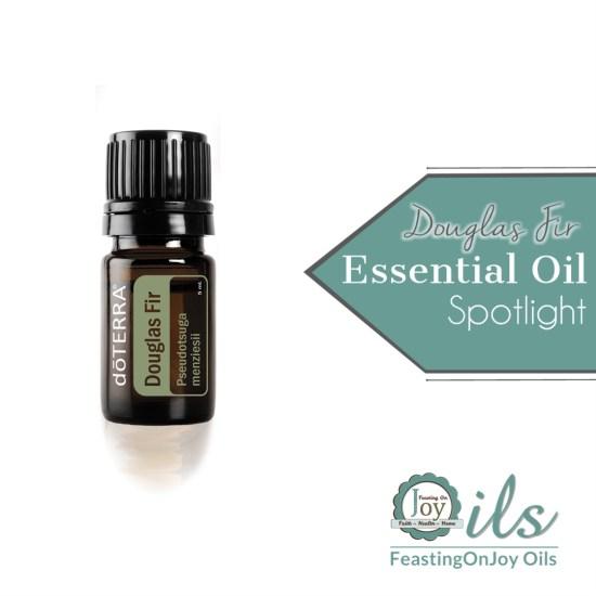 Essential Oil Spotlight: Douglas Fir 2 | Feasting On Joy