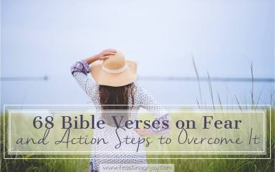 68 Bible Verses on Fear and Action Steps to Overcome It